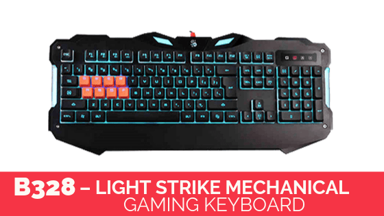 B328 – Light Strike Mechanical Gaming Keyboard