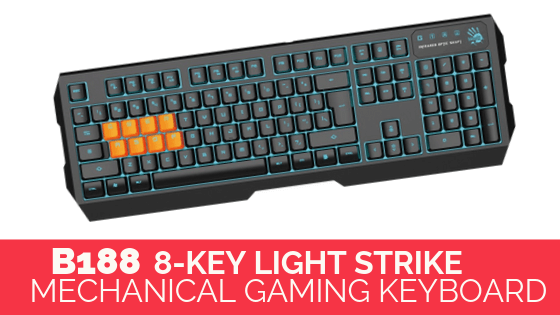 B188 8-Key Light Strike Mechanical Gaming Keyboard